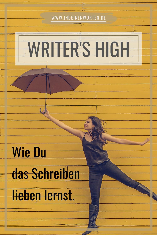 """Regelmäßiges Schreiben belohnt Dich mit Deinem """"Writer's High"""". So machst Du Dir das Schreiben zur Gewohnheit. #indeinenworten"""