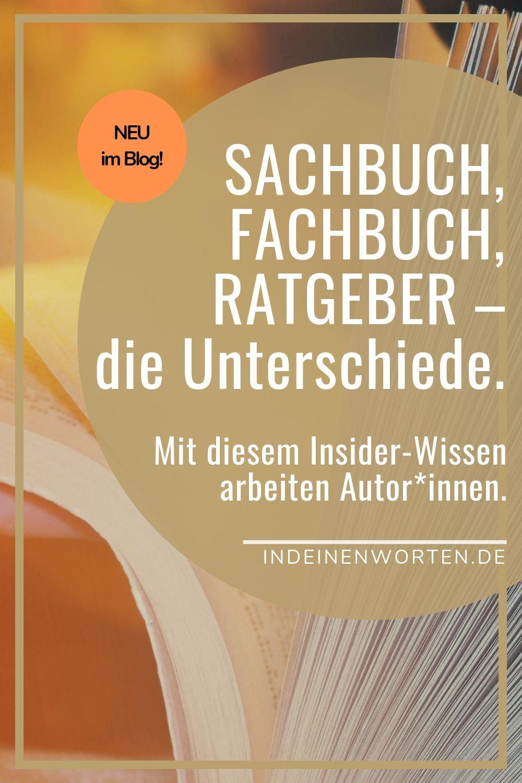 Was ein Sachbuch ist, und wie es sich von Ratgeber und Fachbuch unterscheidet: Mit diesem Insider-Wissen arbeiten Autor*innen. #indeinenworten