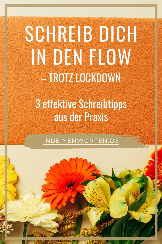 Im Lockdown brechen Schreib-Themen und Inspirationsquellen weg. 3 Schreibtipps aus meinem Autorinnen-Alltag helfen Dir, die Schreibblockade zu lösen und wieder in den Flow zu kommen. #indeinenworten